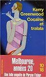 Cocaïne et tralala par Greenwood