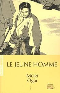 Le Jeune Homme par Ogaï Mori