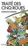 Traité des cinq roues : Gorin-no-sho par Miyamoto