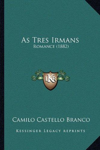 As Tres Irmans: Romance (1882) pdf