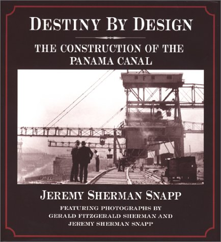 Download Destiny by Design : The Construction of the Panama Canal pdf