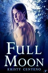 Full Moon (A Secrets of the Moon Saga Book 3)