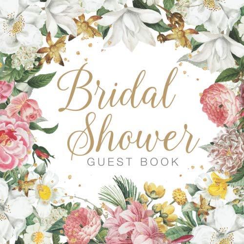 Bridal Shower Idea - Bridal Shower Guest Book: Keepsake Guest