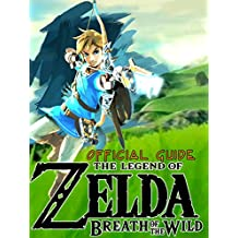 The Legend of Zelda Breath of the Wild Guide Unofficial
