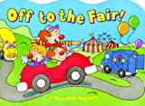 Off to the Fair!, Nancy I. Sanders, 1575843684