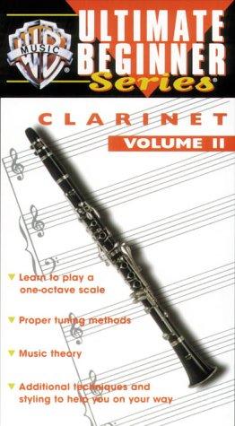 Ultimate Beginner Series: Clarinet 2 [VHS] (2nd Clarinet)