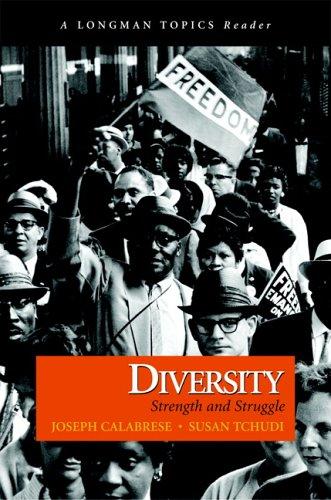 Diversity: Strength and Struggle (A Longman Topics Reader)