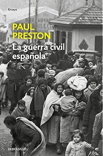 La Guerra Civil Española edición actualizada Ensayo | Historia: Amazon.es: Preston, Paul, Jordi Beltrán;María Luisa Borrás González;Francisco Rodríguez de Lecea;: Libros