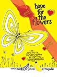 img - for Hope for the Flowers book / textbook / text book