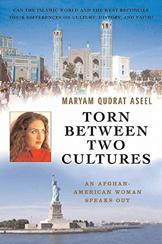 Torn Between Two Cultures: An Afghan-American Woman Speaks Out (Capital Currents)