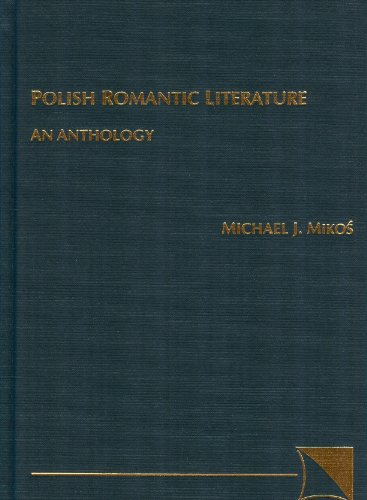 Polish Romantic Literature: An Anthology