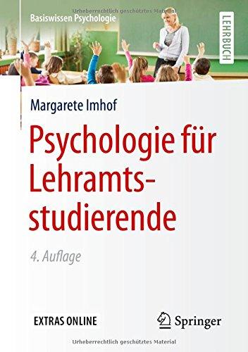 Psychologie für Lehramtsstudierende (Basiswissen Psychologie)
