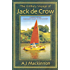 The Unlikely Voyage of Jack De Crow: A Mirror Odyssey from North Wales to the Black Sea