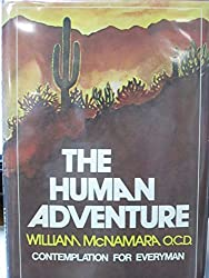 The human adventure;: Contemplation for everyman