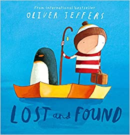 Lost and Found: Amazon.co.uk: Jeffers, Oliver, Jeffers, Oliver: Books