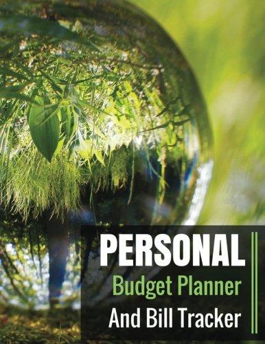 Personal Budget Planner and Bill Tracker: With Calendar 2018-2019 Weekly Planner ,Bill Planning, Financial Planning Journal Expense Tracker Bill ... In USA (monthly budget calendar) (Volume 1)