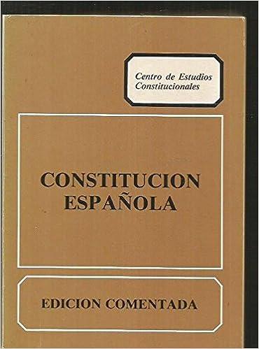 Constitucion española. edicion comentada: Amazon.es: Sanchez Agesta, Luis: Libros