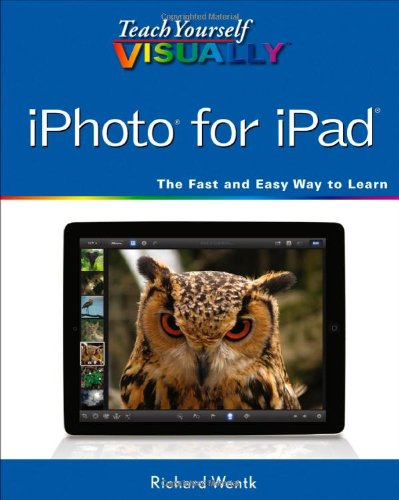 Teach Yourself VISUALLY iPhoto for iPad