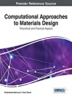 Computational Approaches to Materials Design: Theoretical and Practical Aspects Front Cover
