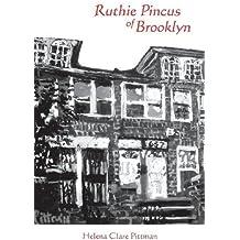Ruthie Pincus of Brooklyn by Helena Pittman (2012-09-01)