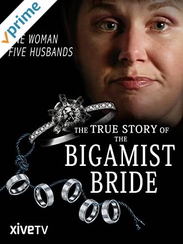 The Bigamist Bride: My Five Husbands