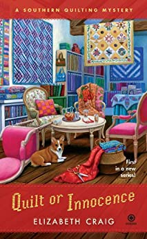 Quilt or Innocence: A Southern Quilting Mystery by [Craig, Elizabeth]