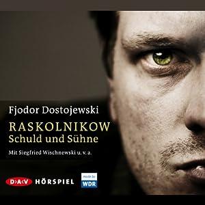 Raskolnikow. Schuld und Sühne Hörspiel