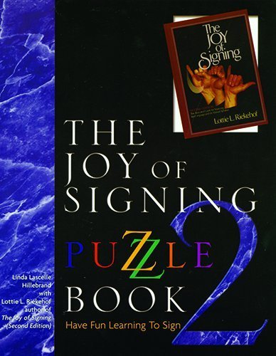 (The Joy of Signing Puzzle Book 2 by Hillebrand, Linda L. Published by Gospel Publishing House (1999) Paperback)