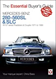 Mercedes-Benz 280-560SL & SLC: W107 series Roadsters & Coupes 1971 to 1989 (Essential Buyer's Guide series)