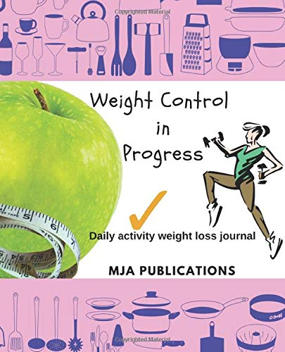 Weight Control In Progress: Daily activity weight loss journal 1
