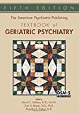 img - for The American Psychiatric Publishing Textbook of Geriatric Psychiatry (American Psychiatric Press Textbook of Geriatric Psychiatry) book / textbook / text book