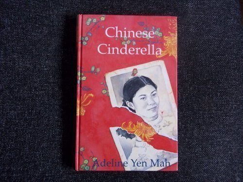 Chinese Cinderella: The True Story of an Unwanted Daughter (New Longman Literature 11-14) by Adeline Yen Mah published by Longman (2002) (Chinese Cinderella The Story Of An Unwanted Daughter)