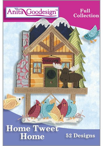 Anita Goodesign ~ Home Tweet Home ~ Embroidery Designs CD