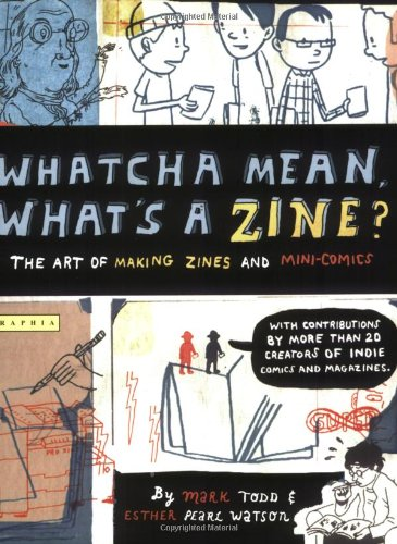 Image result for whatcha mean what's a zine