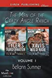 img - for The Men of Crazy Angle Ranch, Volume 1 [Tyler's Transformation: Xavi's Wild Ride] (Siren Publishing Classic ManLove) (Men of the Crazy Angle Ranch) by Bellann Summer (2015-01-07) book / textbook / text book