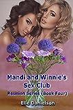 Mandi and Winnie's Sex Club (Reunion Book 4)