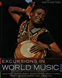 img - for Excursions in World Music, and Student CD for Excursions in World Music Package (6th Edition) book / textbook / text book