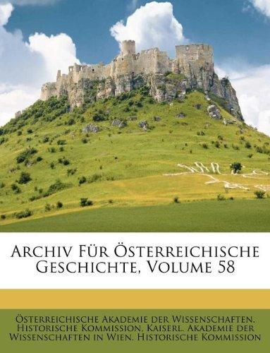 Archiv für österreichische Geschichte, Achtundfünfzigster Band (German Edition) ebook