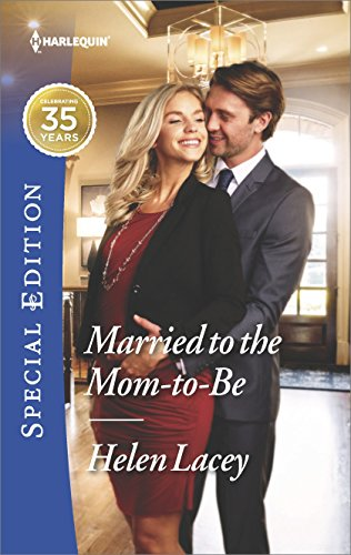 Married To The Mom-To-Be by Helen Lacey