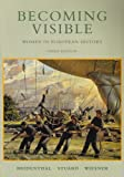 img - for Becoming Visible: Women in European History book / textbook / text book