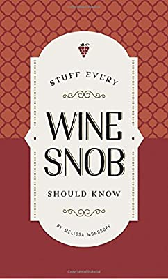 Stuff Every Wine Snob Should Know (Stuff You Should Know)