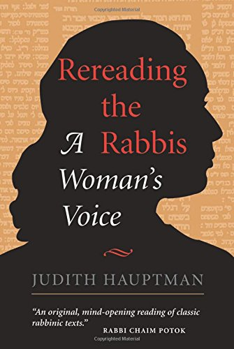Rereading The Rabbis: A Woman's Voice (Radical Traditions S)