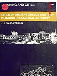 Cities of Ancient Greece and Italy: Planning in Classical Antiquity