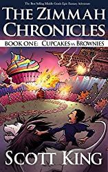 Cupcakes vs. Brownies: Zimmah Chronicles Book 1 (An Epic Middle Grade Fantasy Adventure)