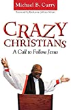 img - for Crazy Christians: A Call to Follow Jesus book / textbook / text book