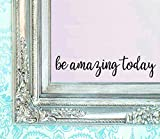 BERRYZILLA Be Amazing Today Decal 16'' X 3.5'' Quote Mirror Quotes Vinyl Wall Decals Walls Stickers Home Decor by Stickerciti