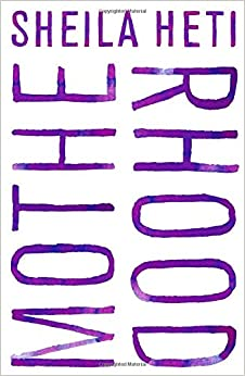 Motherhood por Sheila Heti epub