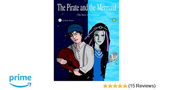 The Pirate and the Mermaid: The Story of Their Song: Mr Rene