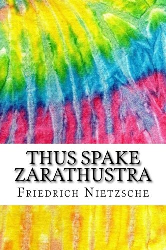 Download Thus Spake Zarathustra: Includes MLA Style Citations for Scholarly Secondary Sources, Peer-Reviewed Journal Articles and Critical Essays (Squid Ink Classics) pdf