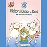 Mother Goose: Hickory Dickory Dock Silly-Time Songs |  Soundprints